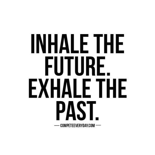 inhalethefuture_exhalethepast